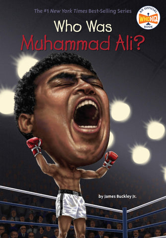 Who was Muhammad Ali? by James Buckley Jr