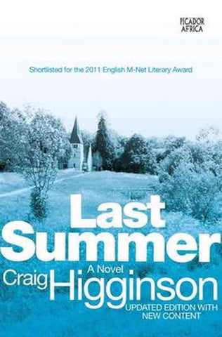 Last Summer by Craig Higginson