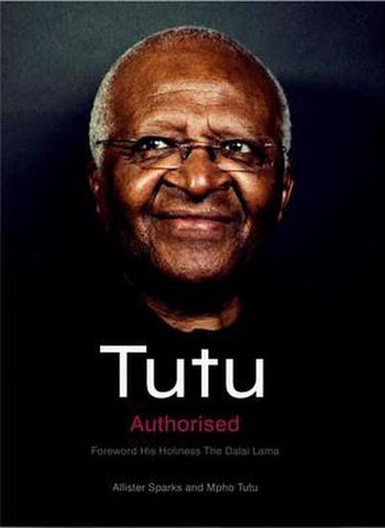 Tutu (hardback), by Allister Sparks and Mpho A. Tutu