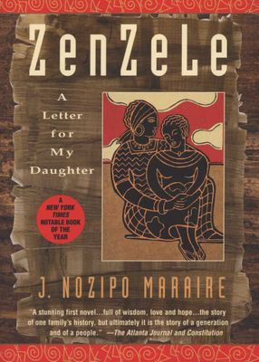 Zenzele - A Letter for My Daughte by J.Nozipo Knosana Maraire
