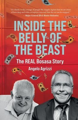 Inside the Belly Of The Beast - Angelo Agrizzi