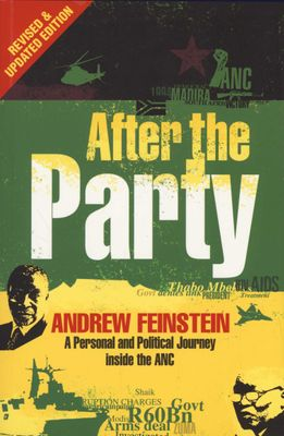 After the party - A personal and political journey inside the ANC