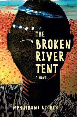 The Broken River Tent, by Mphuthumi Ntabeni