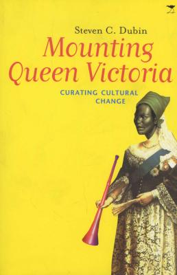Mounting Queen Victoria - Curating Cultural Change