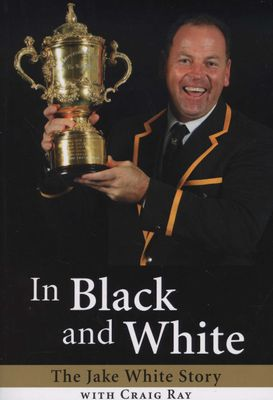 In Black and White - The Jake White Story (used), by Jake White, Craig Ray