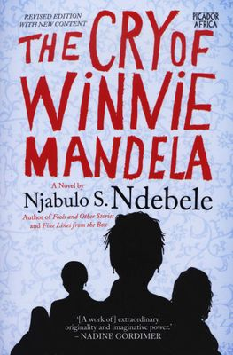 The Cry of Winnie Mandela by Njabulo S. Ndebele