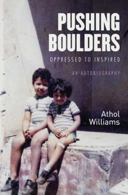 Pushing Boulders <br> by Athol Williams