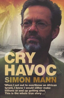 Cry Havoc, by Simon Mann