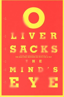 The Mind's Eye, by Oliver Sacks