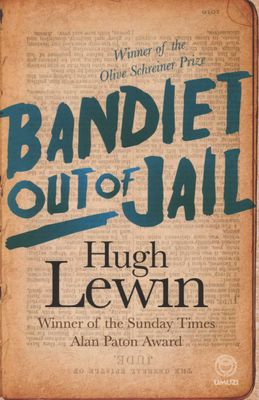 Bandiet Out Of Jail, by Hugh Lewin
