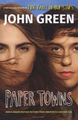 Paper Towns, by John Green