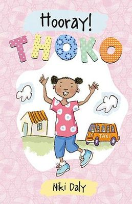 Hooray Thoko! by Niki Daly (English)