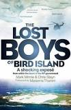 The Lost Boys of Bird Island <br>  Mark Minnie , Chris Steyn