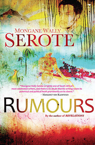 Rumours by Mongane Wally Serote