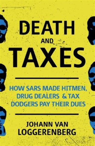 Death and Taxes <br> by Johann Van Loggerenberg