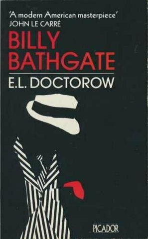 Billy Bathgate, by E. L Doctorow (used)