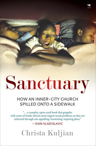 Sanctuary: How an Inner-City Church Spilled Onto a Sidewalk