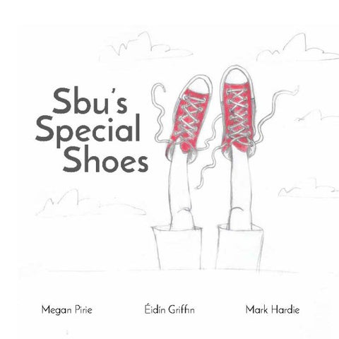 Sbu's Special Shoes<br>by Megan Pirie/Eidin Griffin/Mark Hardie