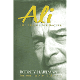 Ali: The Life of Ali Bacher by Rodney Hartman