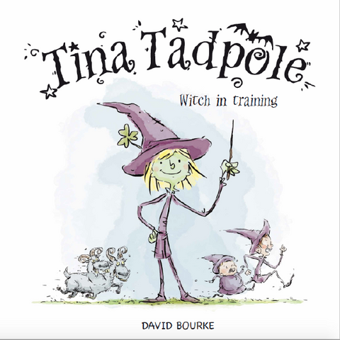 Tina Tadpole: Witch in Training <br> by David Bourke