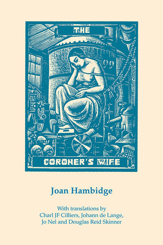 THE CORONER'S WIFE, Joan Hambidge