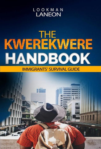 The Kwerekwere Handbook by, Lookman Laneon