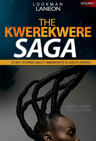 The Kwerekwere Saga, Vol. 1 by, Lookman Laneon