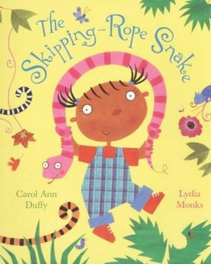 The Skipping-Rope Snake by Carol Ann Duffy