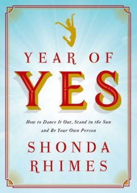 Year of Yes, by Shonda Rhimes