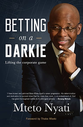 Betting on a Darkie by Nyati Mteto
