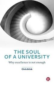 The Soul of a University: Why Excellence is Not Enough 1st Edition  <br>  Chris Brink (Author)
