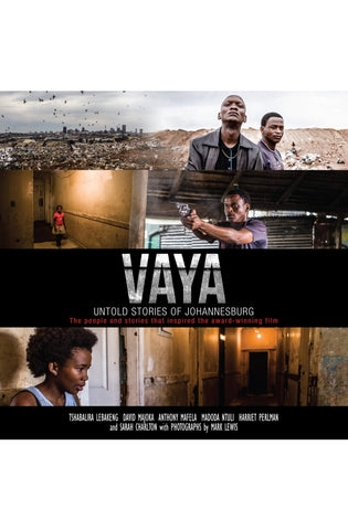 VAYA: UNTOLD STORIES OF JOHANNESBURG  by Harriet Perlman