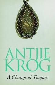 A Change of Tongue  <br>  Antjie Krog  (Author)