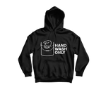 Hand Wash Only Hoodie