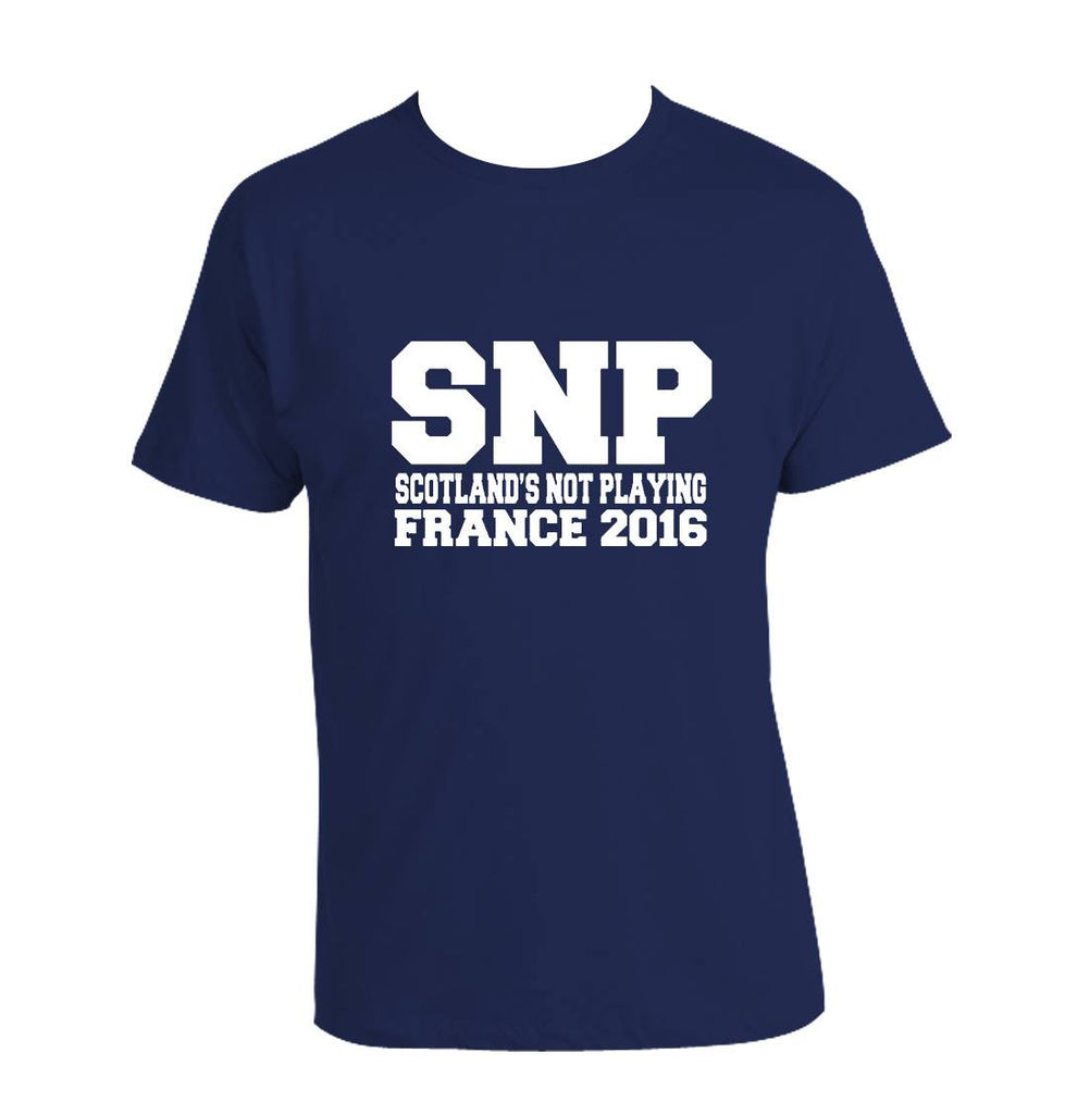 SNP Scotland's Not Playing FRANCE 2016