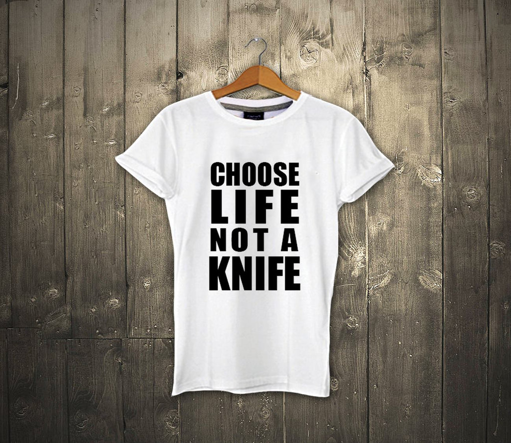 Choose Life Not a Knife