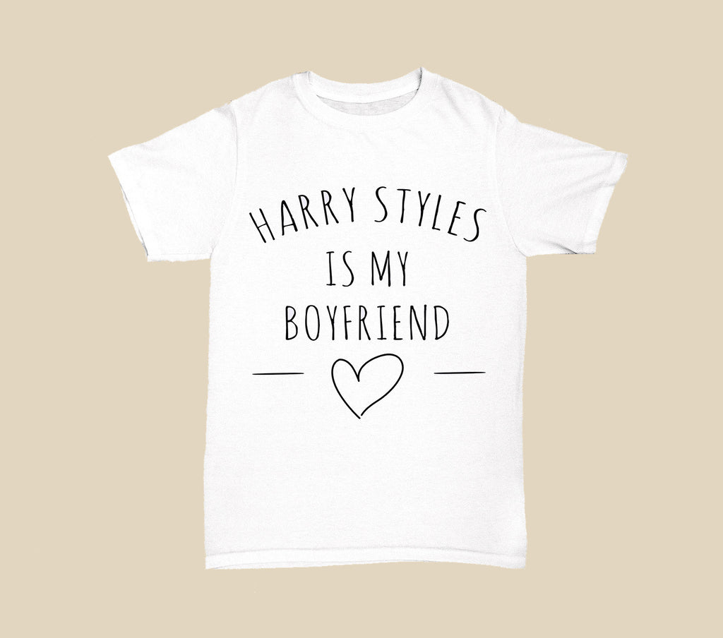 Harry Styles is my boyfriend
