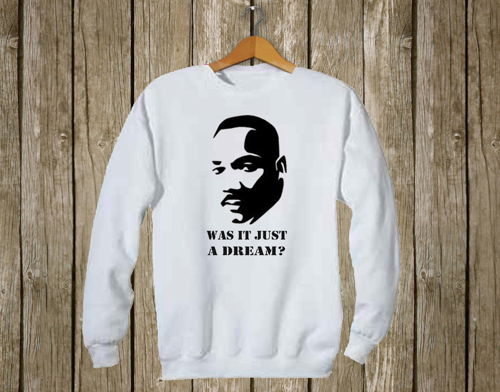 Cynical I Have A Dream - martin luther king Sweatshirt