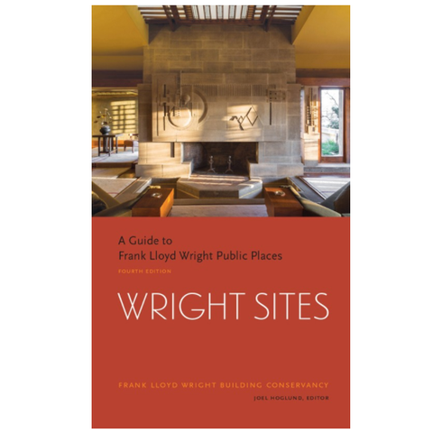 AIA Store - Wright Sites: A Guide to Frank Lloyd Wright Public Places - American Institute of Architects