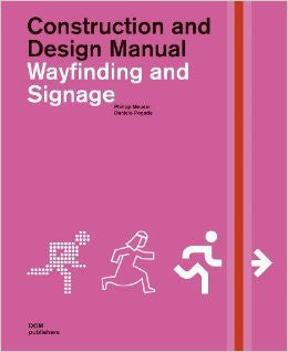 AIA Store - Wayfinding and Signage: Construction and Design Manual - DOM Publishers - 1