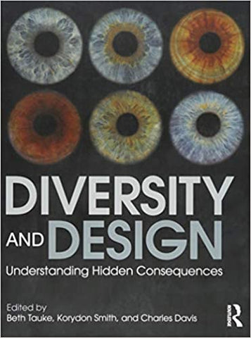 Diversity and Design: Understanding Hidden Consequences