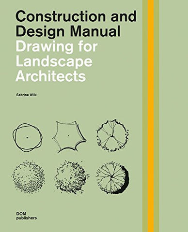 AIA Store - Drawing for Landscape Architects: Construction and Design Manual - DOM Publishers - 1