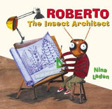 AIA Store - Roberto, The Insect Architect - Nina Laden