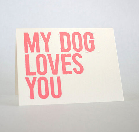 My Dog Loves You