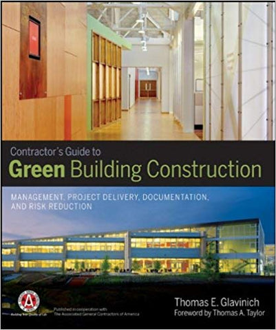 Contractor's Guide to Green Building Construction
