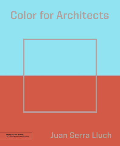Color for Architects (Architecture Brief)