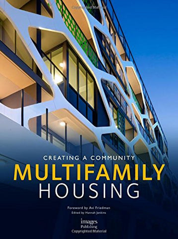 Multifamily Housing: Creating a Community
