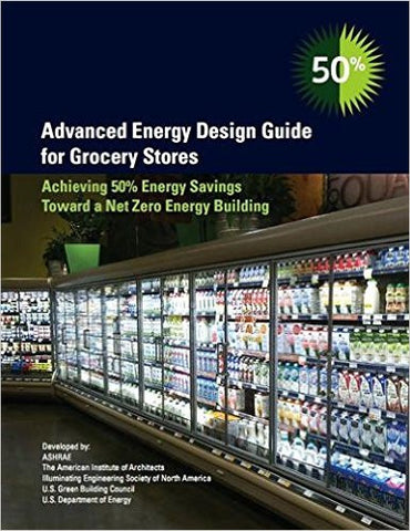 AIA Store - Advanced Energy Design Guide for Grocery Stores - AIA Store