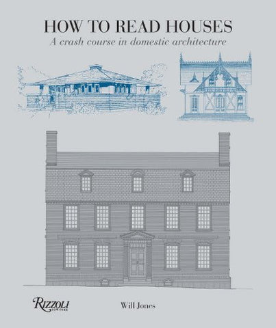 AIA Store - How to Read Houses: A Crash Course in Domestic Architecture - n/a