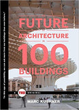 Future of Architecture in 100 Buildings